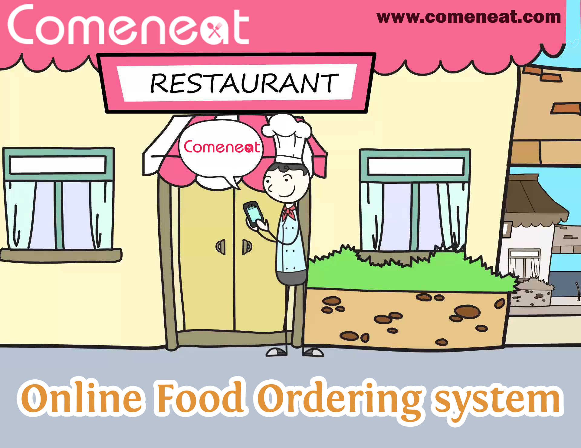 Comeneat - Solution for Online Food Ordering and Delivery